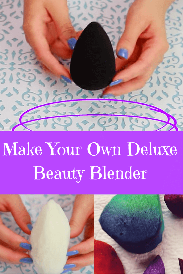 Make Your Own Deluxe Beauty Blender